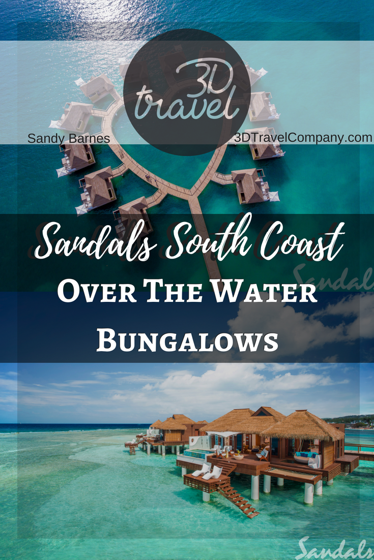 See The New Over The Water Bungalows At Sandals South