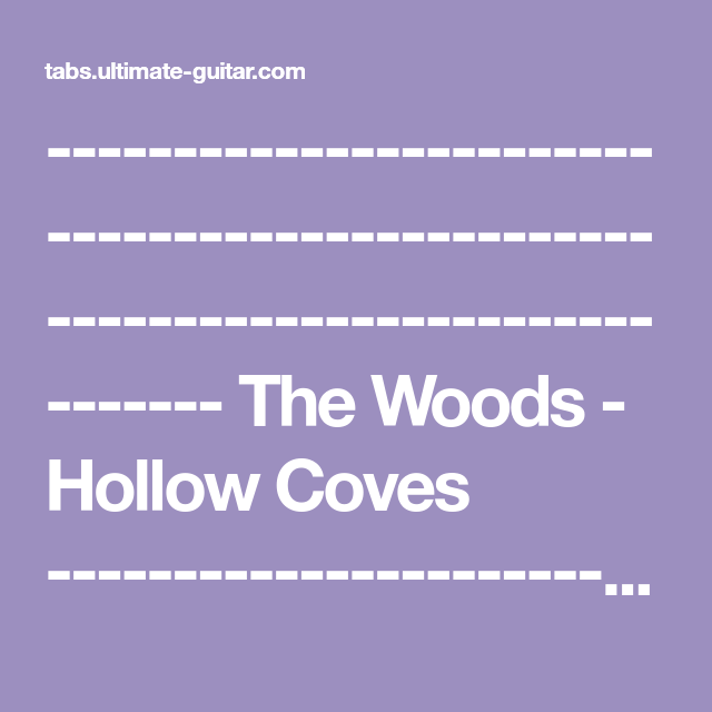 The Woods Hollow Coves The