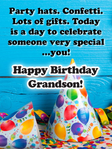 Today Is A Day To Celebrate Happy Birthday Card For Grandson Birthday Greeting Cards By Davia Happy Birthday Grandson Happy Birthday Cards Grandson Birthday Wishes