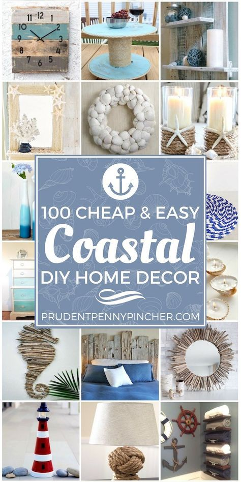 Photo of 100 Cheap and Easy Coastal DIY Home Decor Ideas