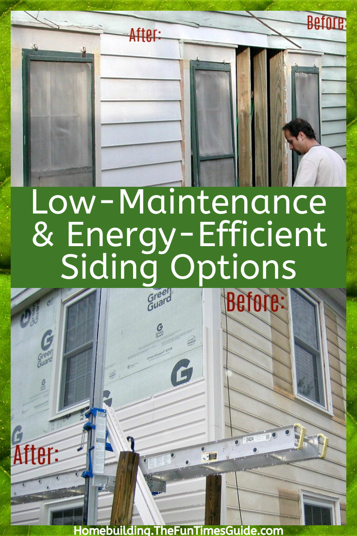 Save Money By Installing Better Home Siding The Best Low Maintenance Energy Efficient House Siding Options In 2020 House Siding Options Siding Options House Siding