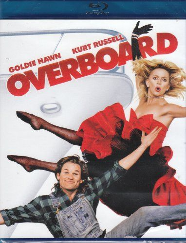 Overboard A Romantic Comedy This Is One Of The Best Movies Ever