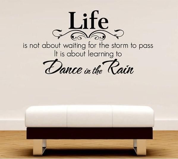 Wholesale Medium Size Life Dance In The Rain Quote Lettering Words Wall Art Decal Sticker Decal Hous Decorative Wall Decals Decorative Wall Decals Removable Fro Wall Quotes Decals Word Wall Art