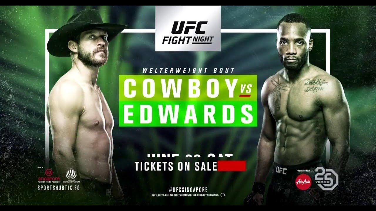 Ufc Fight Night 132 Cowboy Vs Edwards Fight Card Ufc Fight Night Fight Night Ufc