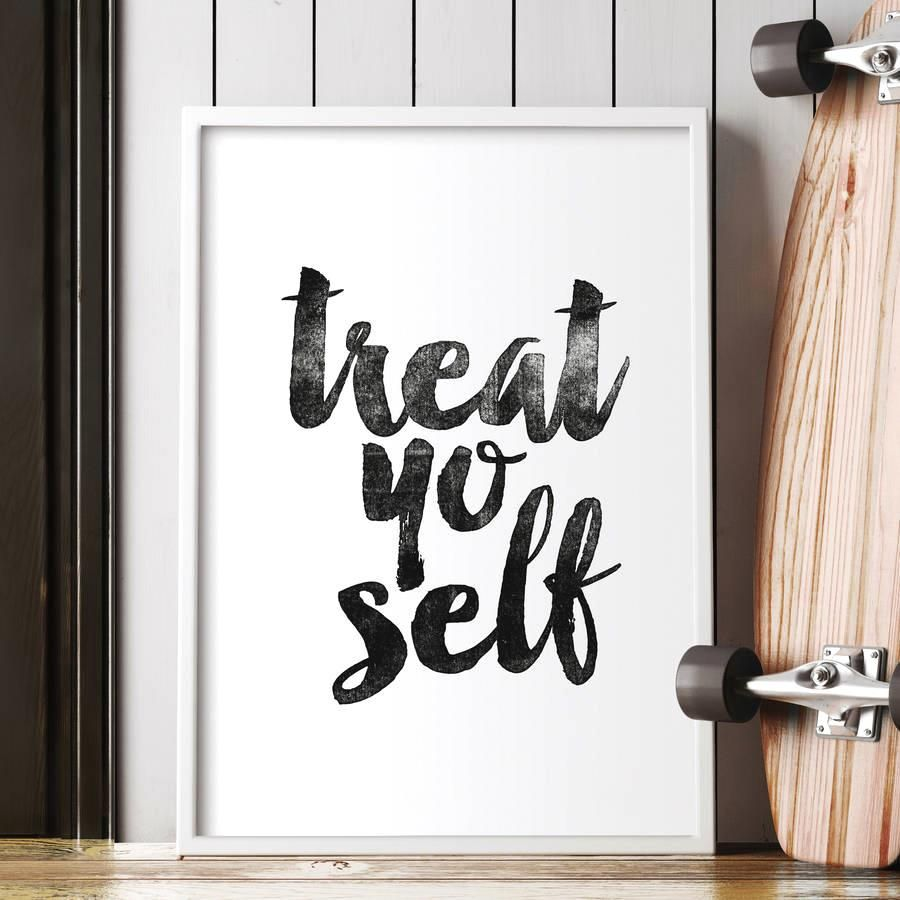Treat yo Self http://www.amazon.com/dp/B0176L0QIG   motivationmonday print inspirational black white poster motivational quote inspiring gratitude word art bedroom beauty happiness success motivate inspire