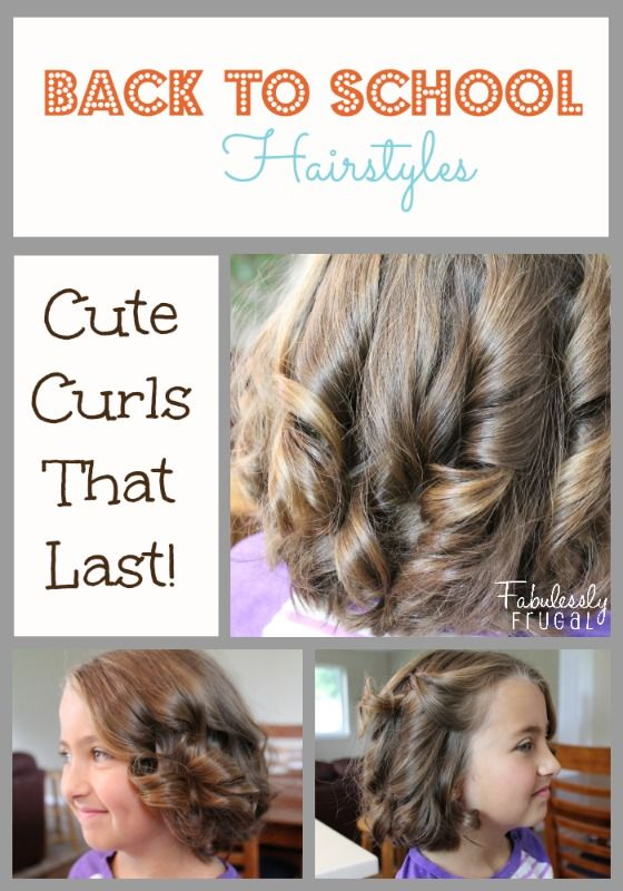 Back to School Hairstyles - Curls That Last - Back To School Hairstyles - Curls That Last School Hairstyles