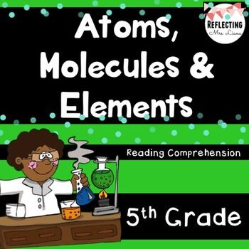 Atoms molecules and elements reading comprehension no prep tpt choice questions2 free response questionstext on molecules6 multiple choice questions2 free response questionstext on elements and periodic table 6 urtaz Choice Image