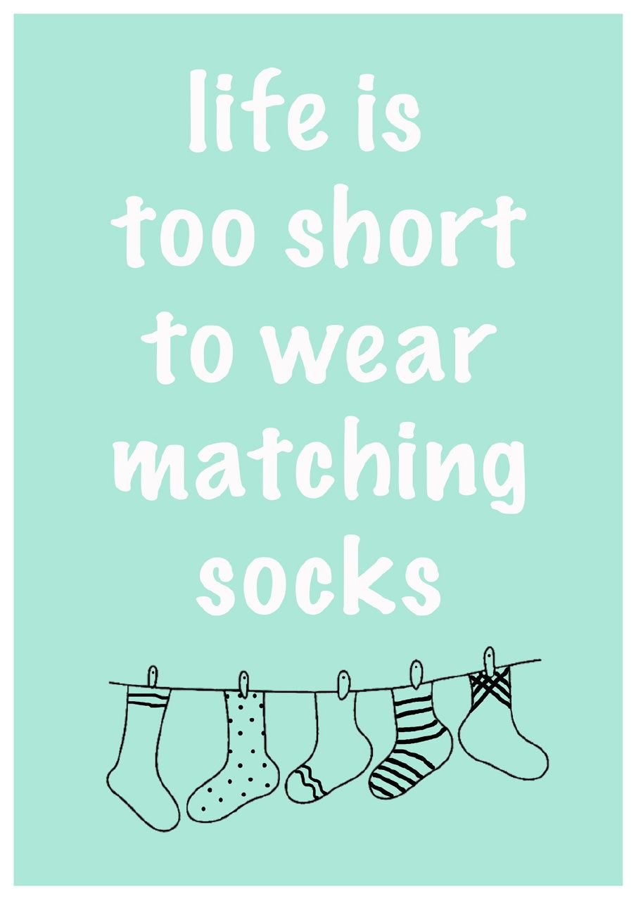 Matching Socks Socks Quotes Words Quotes Kindness Quotes