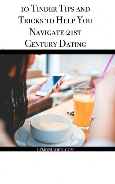 21st Dating Century Tips For The