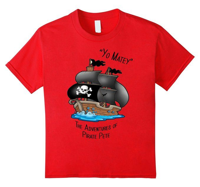 The Adventures of Pirate Pete by Teelie Turner -www.teeliesfairygarden.com -This is from our book The Adventures Of Pirate Pete-perfect for your little Pirate! Available in assorted sizes and colors. Yo Matey #piratetshirts