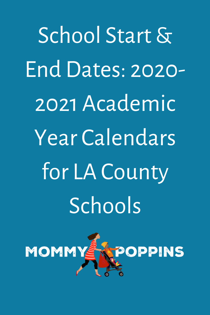 Things To Do In La Around Christmas 2020 School Start & End Dates: 2020 2021 Academic Year Calendars for LA