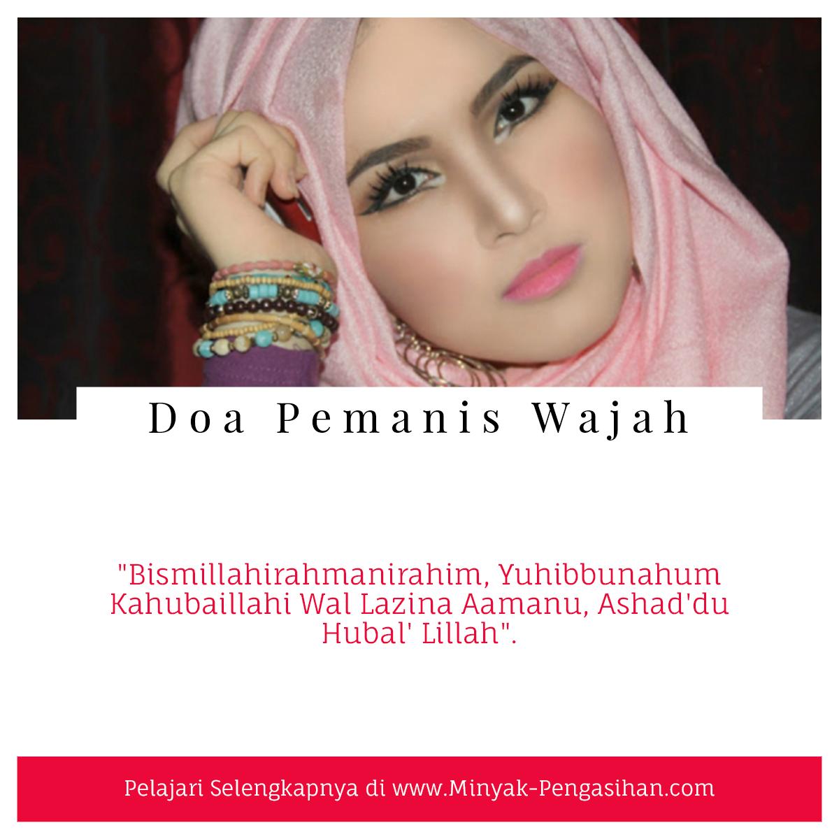 Ilmu Pemanis Wajah Paling Ampuh Disertai Dengan Doa Pemanis Wajah Buka Aura Kecantikan Wajah Kekuatan Doa Kutipan Quran
