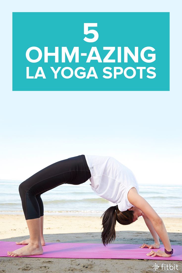 5 Stunning Spots In Los Angeles To Call Om Fitness Motivation Outdoor Yoga Fitness