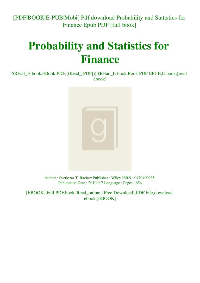 Pdf Download Probability And Statistics For Finance Epub Pdf