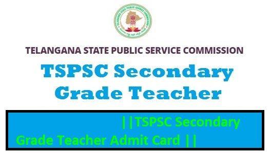 tspsc secondary grade teacher admit card 2018 ts sgt hall