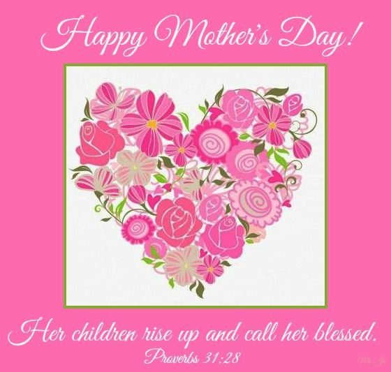 Happy Mother S Day Religious Quotes: BIBLE VERSES FOR MOMS