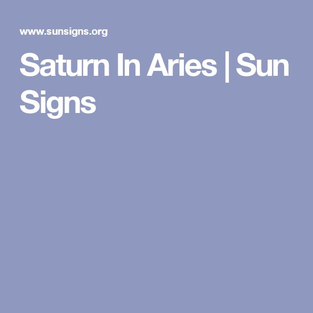 Saturn In Aries | Sun Signs | Me Astrologically | Saturn in