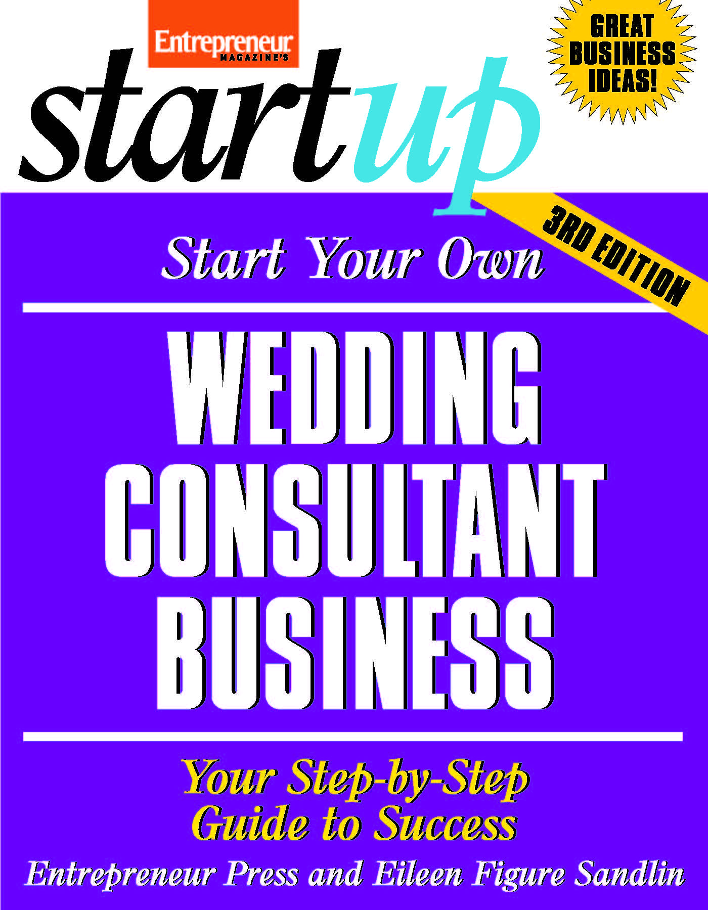 Start your own wedding consultant business rd edition