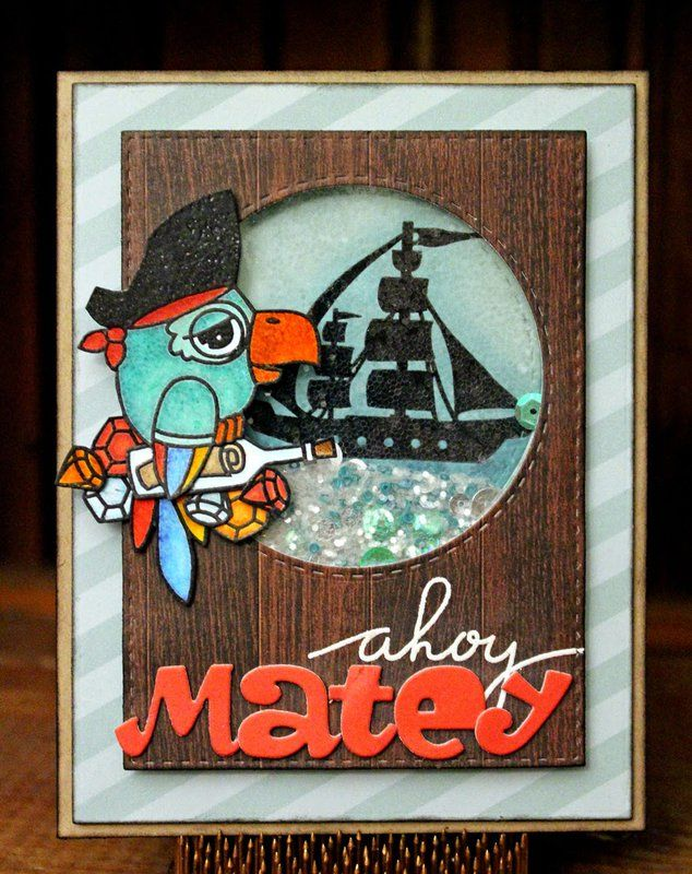 Card: Ahoy Matey Skaker Card!!