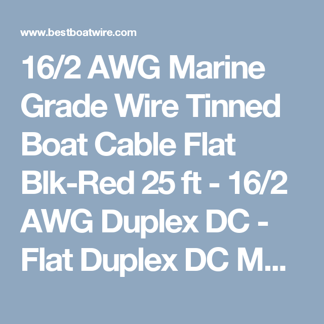16/2 AWG Marine Grade Wire Tinned Boat Cable Flat Blk-Red 25 ft - 16 ...