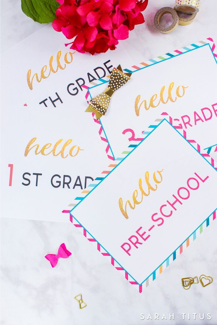 First Day of School Printables First day of school