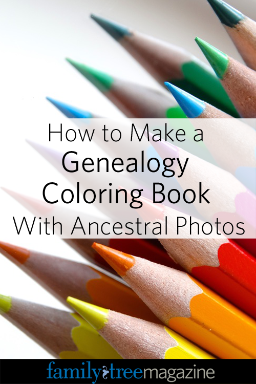 How To Make A Genealogy Coloring Book With Ancestral Photos