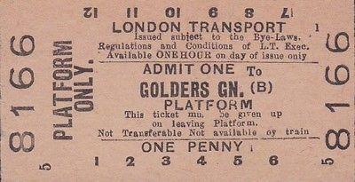 London Underground Golders Green 1d Platform ticket