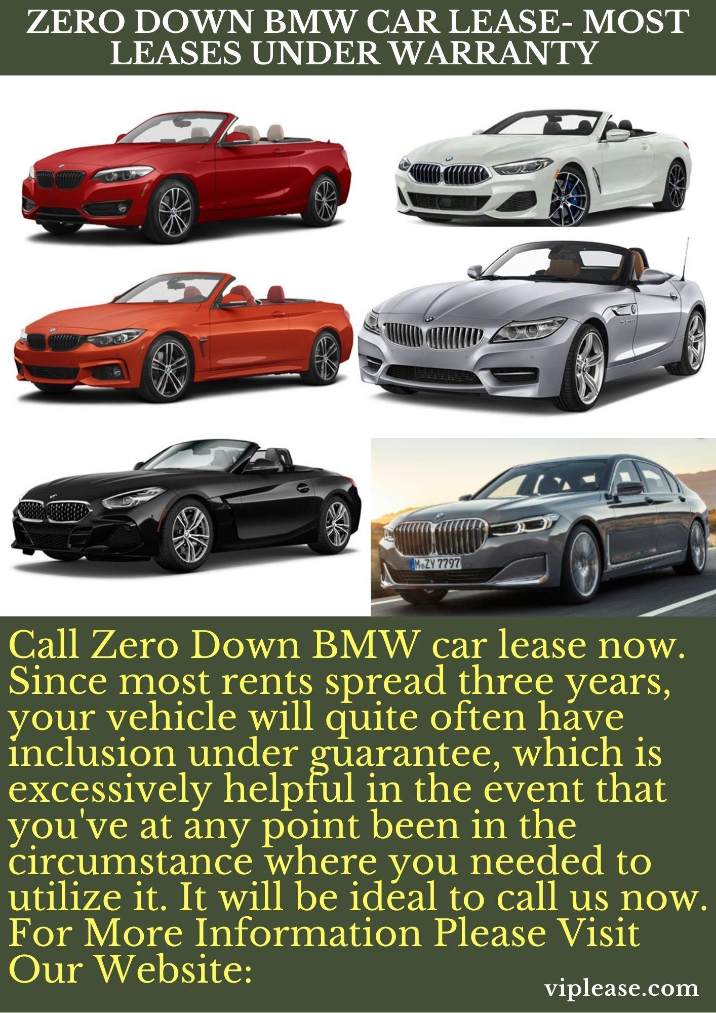 Zero Down Bmw Car Lease Most Leases Under Warranty Car Lease Bmw Car Car