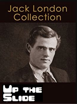 "Jack London's ""Up the Slide"" Quiz (40 Multiple Choice Ques"