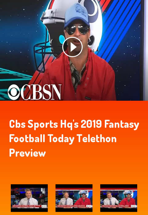 CBS Sports HQ's 2019 Fantasy Football Today Telethon
