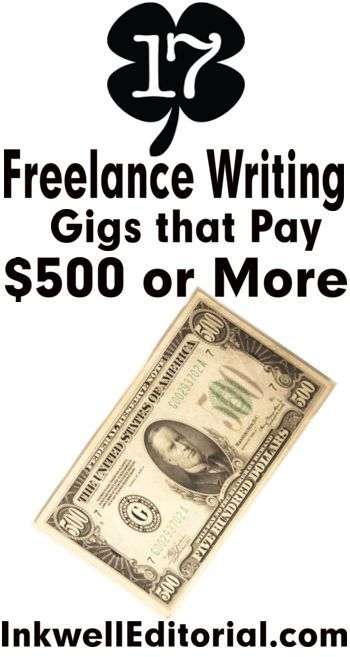 007 Freelance Writing Jobs Online 17 Outlets That Pay 500 or