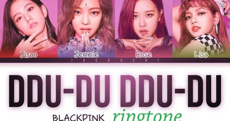 Download High Quality Ddu Du Ddu Du Ringtone Teddy R Tee Bekuh Boom Iphone And Android Ringtone With Blackpink Ringtones For Android Free Blackpink Photos