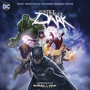 Justice League Dark Soundtrack Soundtrack Tracklist 2021 Justice League Dark Movie Justice League Dark Watch Justice League