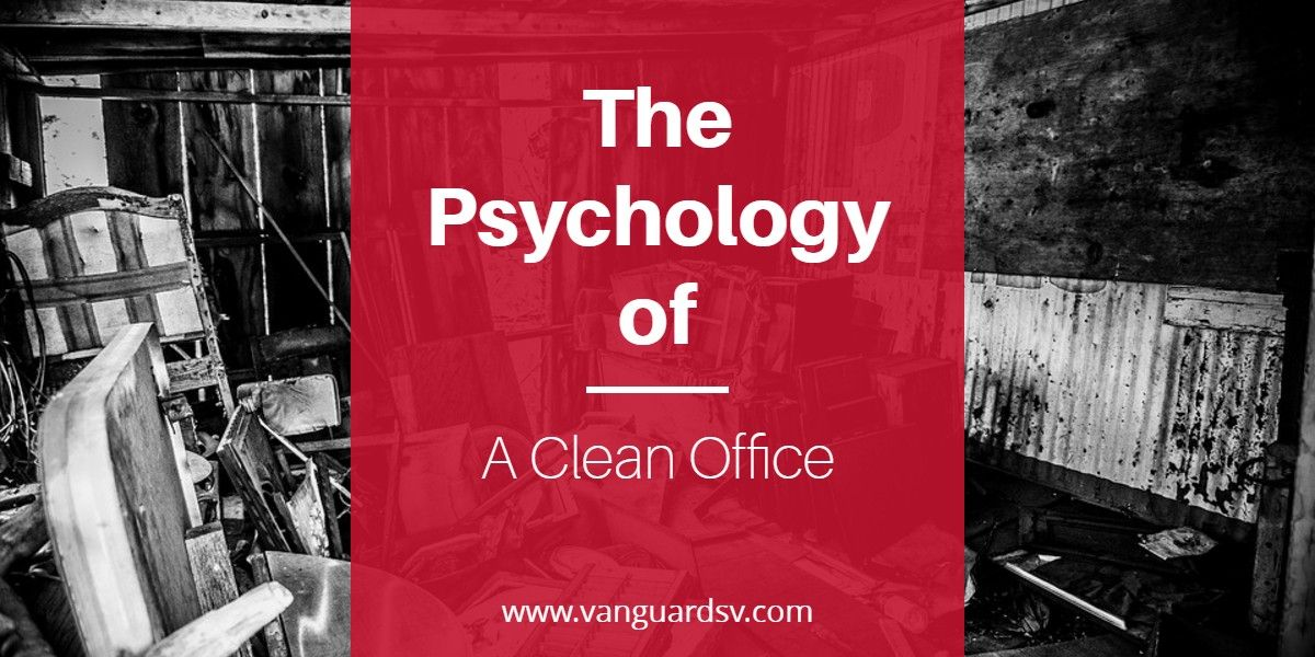 Janitorial services the psychology of a clean office