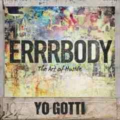 Errrbody Yo Gotti Akon Dance Music