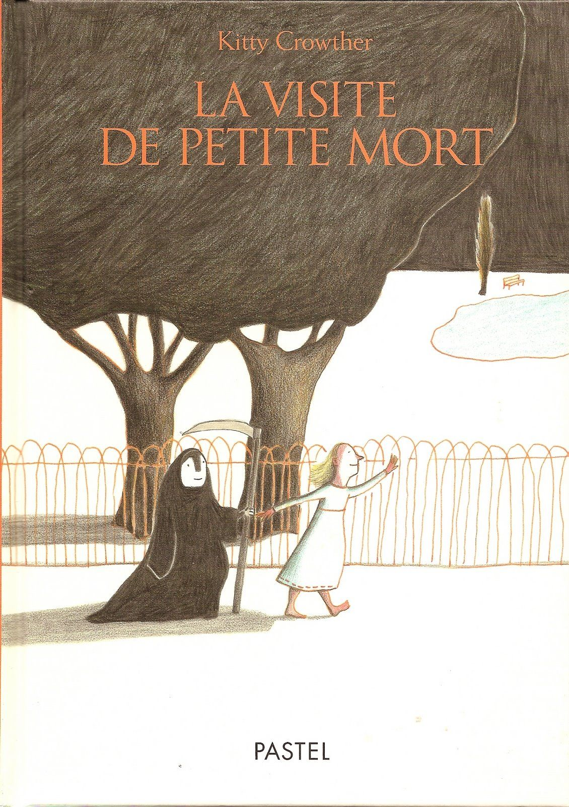 Terrifying French Children S Books In Pictures Kitty Crowther Book Cover Art Childrens Books