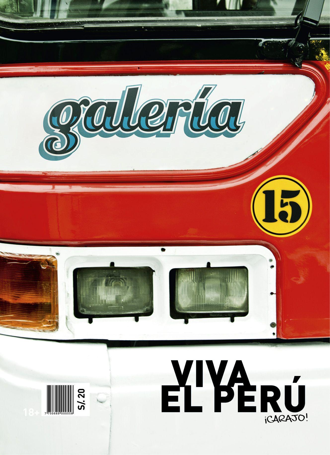 Galería #15 - Julio 2012 . Viva el #Peru