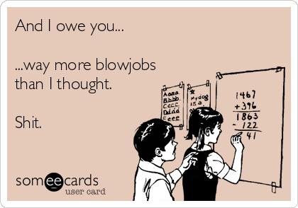 you blow jobs Jul 2015  When it comes to giving blowjobs, you can never be too experienced so keep on  reading.