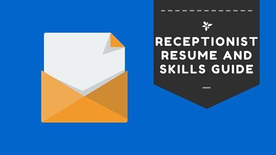 Receptionist Resume And Skills Guide  BestfreewebresourcesCom