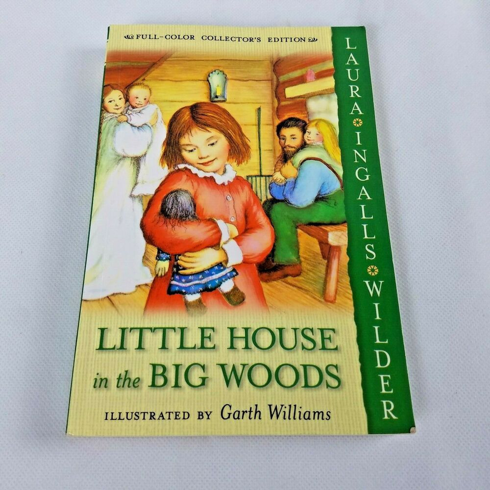 Little House In The Big Woods By Laura Ingalls Wilder Full Color
