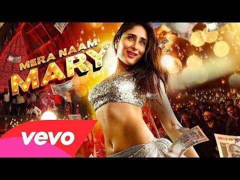 Mera Naam Mary Official Song Brothers Kareena Kapoor Khan Sidharth Malhotra Kareena Kapoor Songs Kareena Kapoor Pics Kareena Kapoor