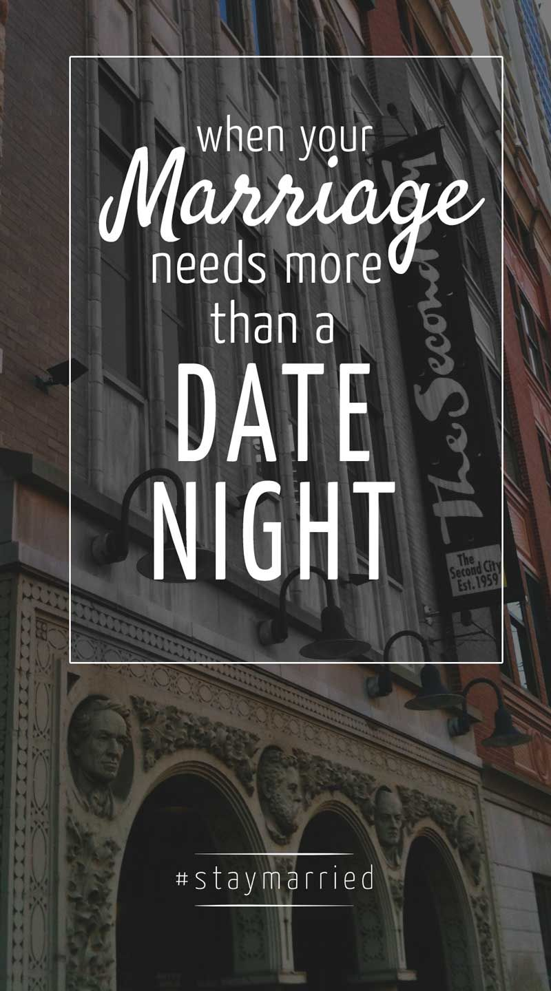 When Your Marriage Needs More Than a Date Night - # ...