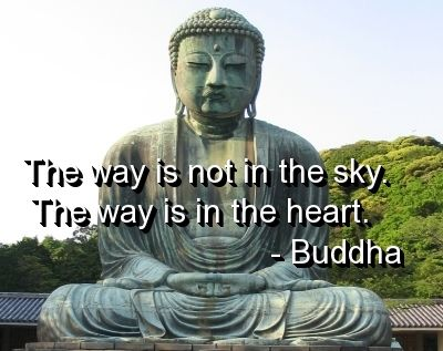 Genial Buddha, Quotes, Sayings, Wise, Way, Wisdom, Heart | Inspirational Pictures