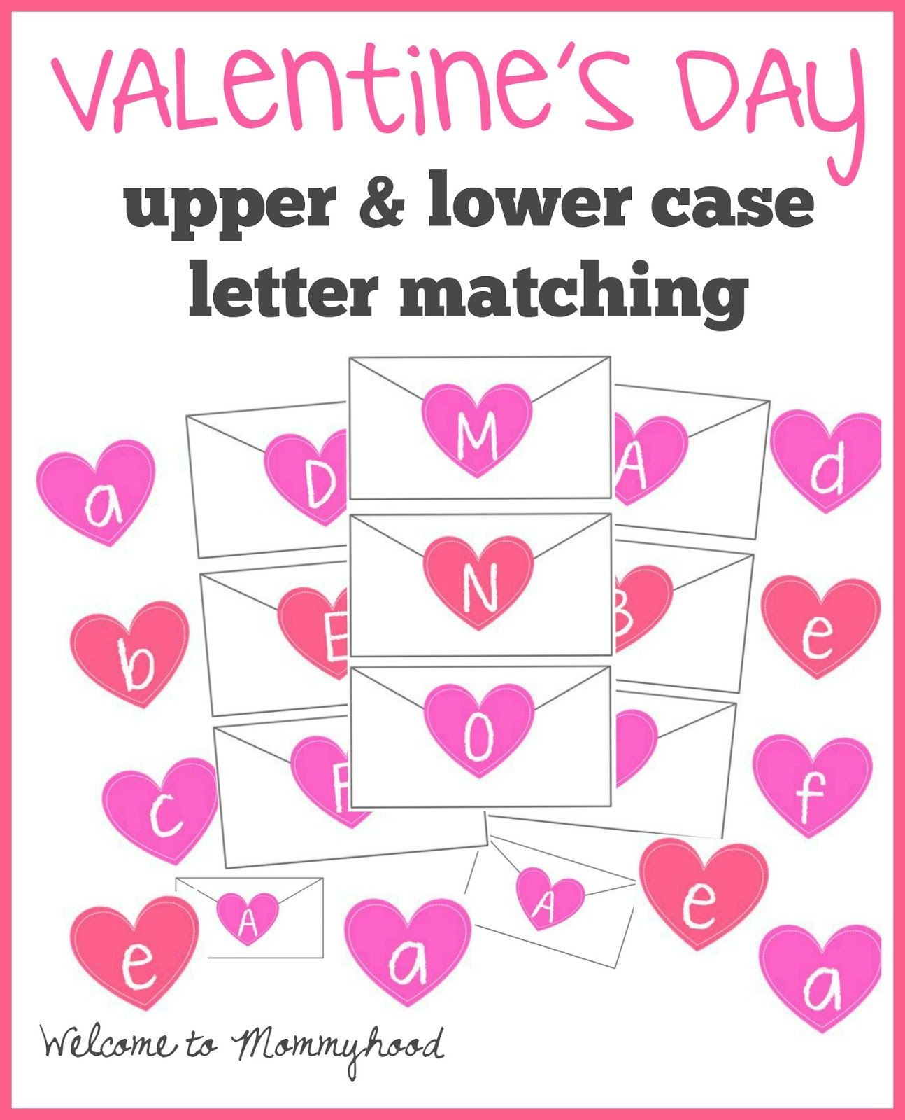 free valentines day printables upper and lower case letter matching printable by welcome to mommyhood - Valentines Letters