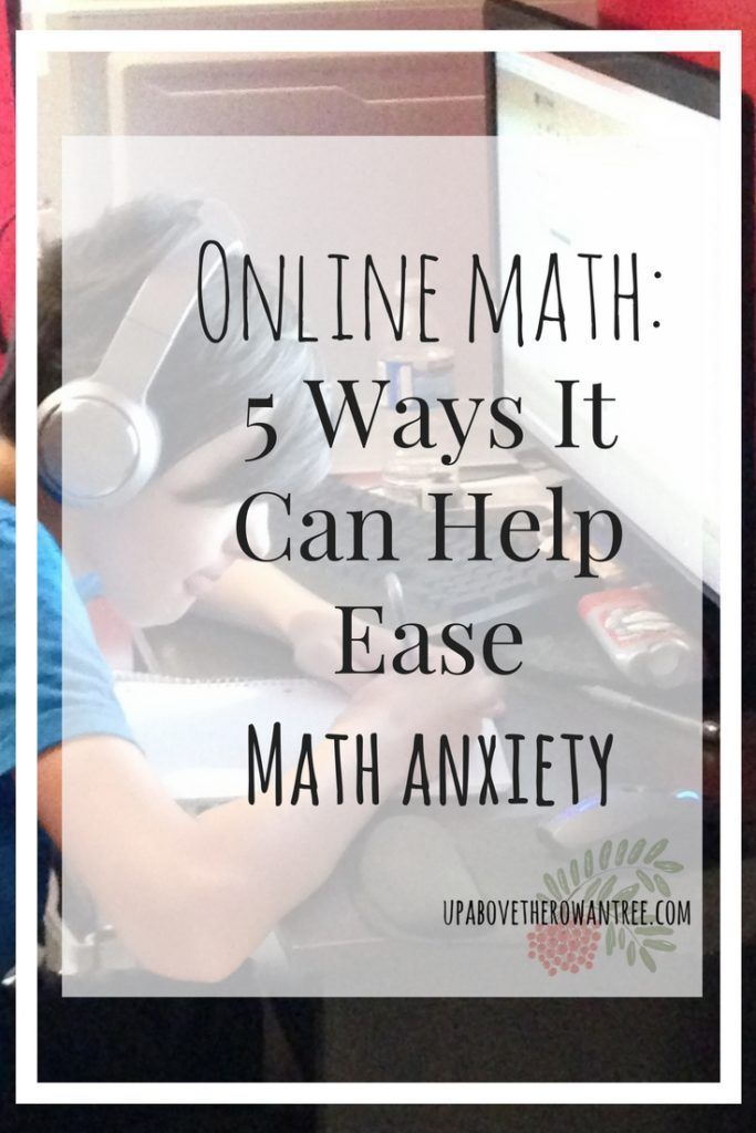 Online Math: 5 Ways It Can Help Ease Math Anxiety #onlinemathhelp ...