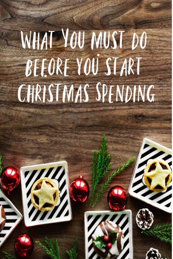 What you must do before you start Christmas Spending