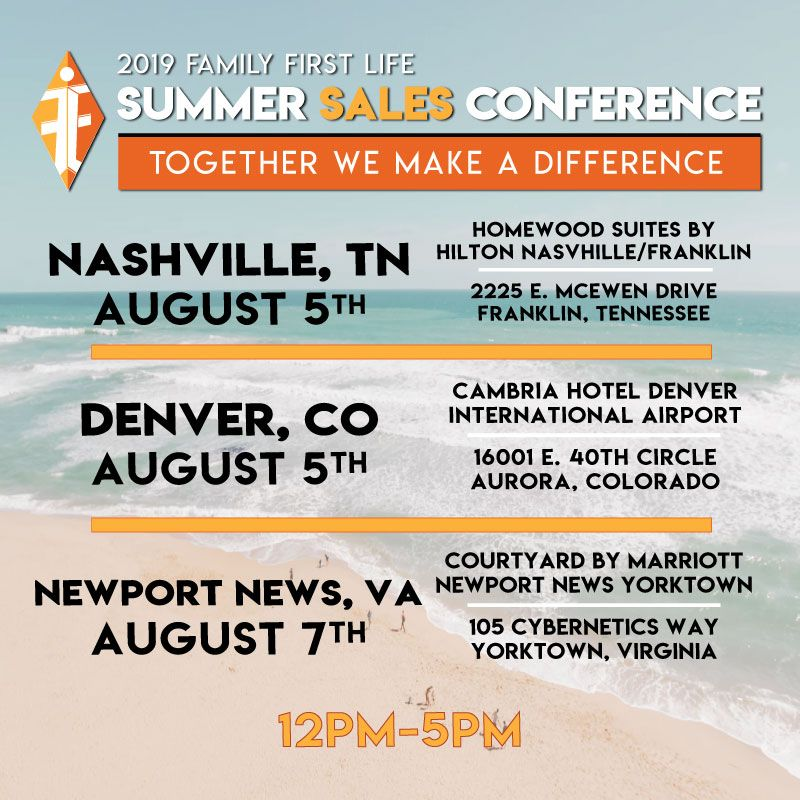 Family First Life Summer Sales Conferences Are All Over The Map This Week Join Us In Nashville Denver And Newport News This Week With Images Family First One Life Life