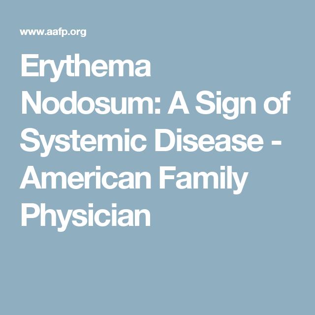 Erythema Nodosum: A Sign Of Systemic Disease