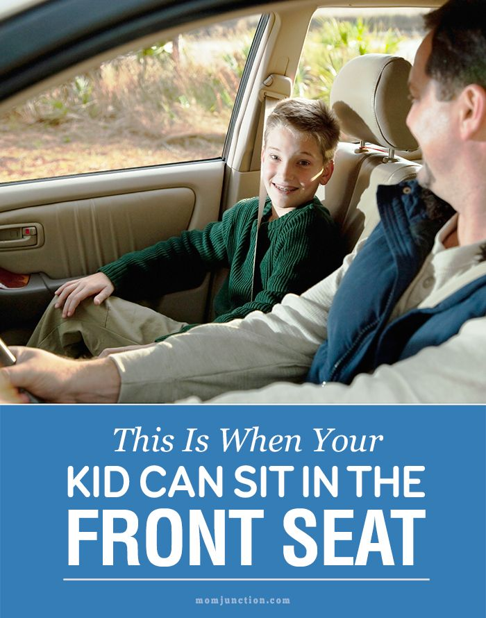 Do You Want To Know When Can Kids Sit In The Front Seat Here We