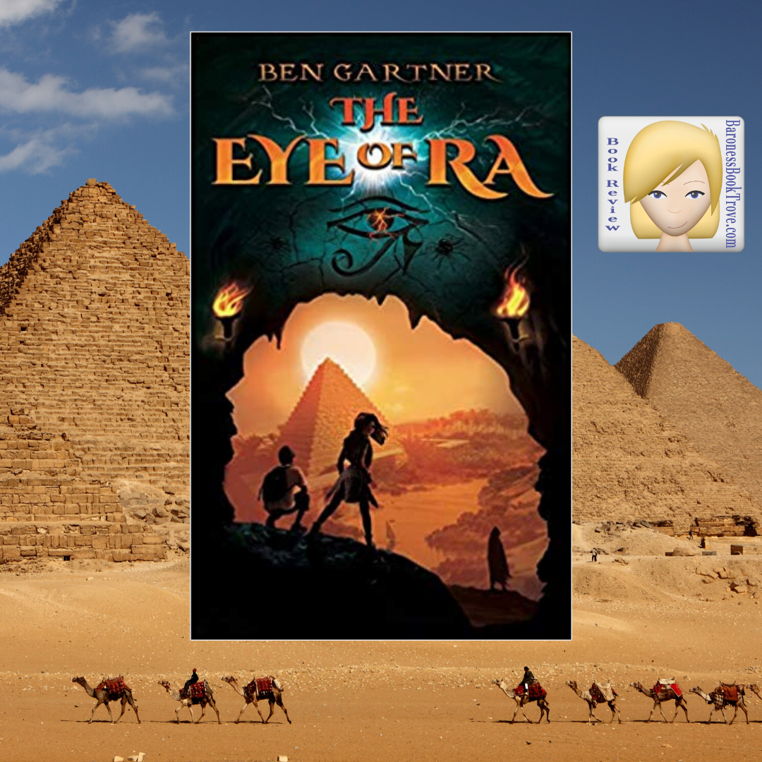 The Eye Of Ra By Ben Gartner Baroness Book Trove In 2020 Adventure Book Cozy Mysteries Magic Treehouse